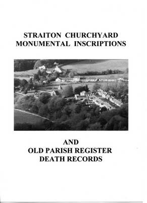 Straiton Churchyard Monumental Inscriptions and Old Parish Register Death Records