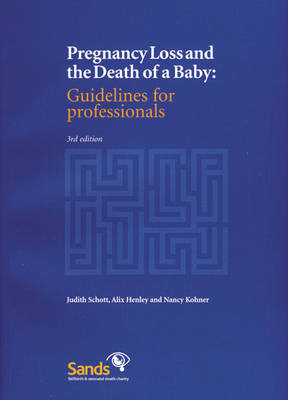 Pregnancy Loss and the Death of a Baby: Guidelines for Professionals