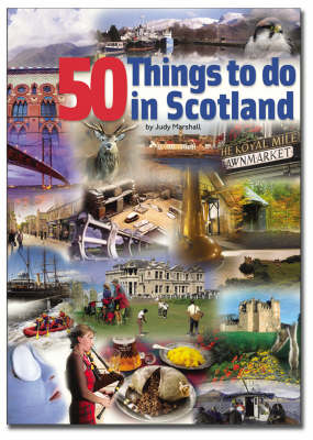 50 Things to Do in Scotland