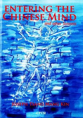 Entering the Chinese Mind: and Other Sonnets