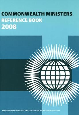 Commonwealth Ministers Reference Book: 2008