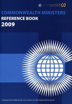 Commonwealth Ministers Reference Book 2009: 2009