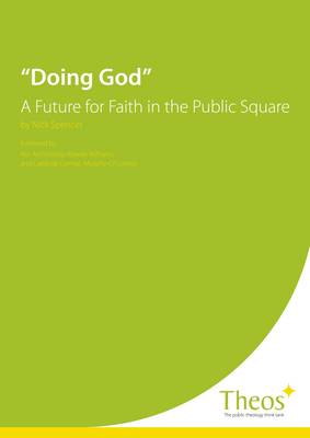 Doing God: A Future for Faith in the Public Square