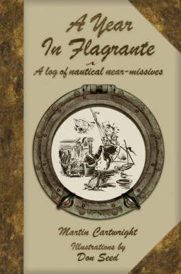 A Year in Flagrante: A Log of Nautical Near-missives