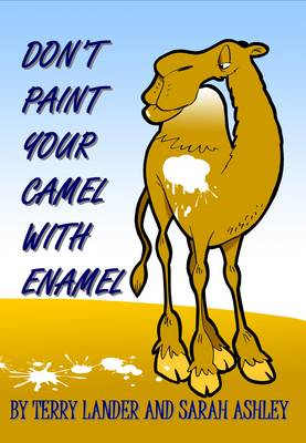 Don't Paint Your Camel with Enamel: Poems and Stories to Entertain Adults