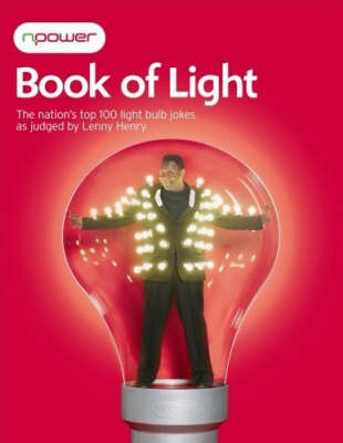 The NPower Book of Light: The Nation's Top 100 Light Bulb Jokes
