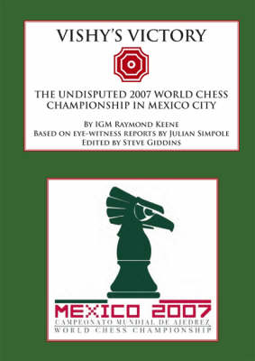 Vishy's Victory: The Undisputed 2007 World Chess Championship in Mexico City