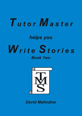 Tutor Master Helps You Write Stories: Bk.2