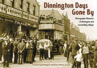 Dinnington Days Gone by