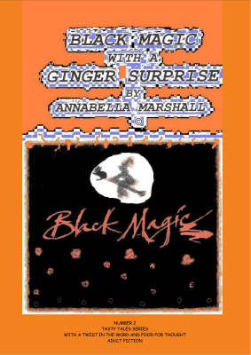 Black Magic with a Ginger Surprise