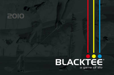 Blacktee Golf Diary: A Game of Life: 2010