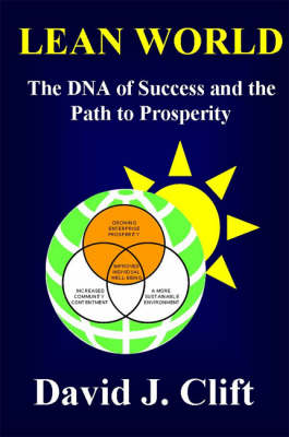 Lean World: The DNA of Success and the Path to Prosperity