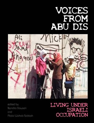 Voices from Abu Dis: Living Under Israeli Occupation