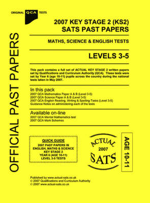 2007 Key Stage 2 (KS2) QCA Sats Past Papers Maths, Science and English Tests: level 3-5
