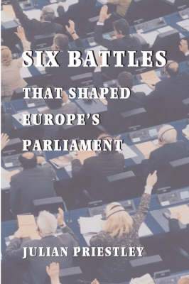 Six Battles That Shaped Europe's Parliament