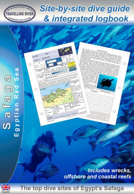 Safaga: Site-by-site Dive Guide and Integrated Logbook: 2008