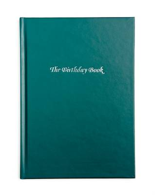 The Birthday Book (Dark Green Cover)