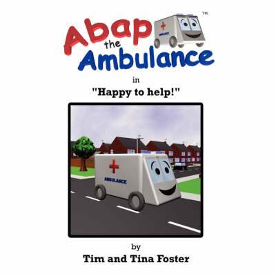 Abap the Ambulance: In Happy to Help!