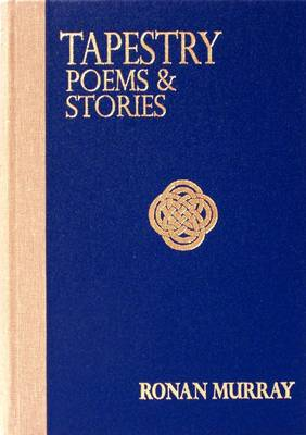 Tapestry: Poems and Stories