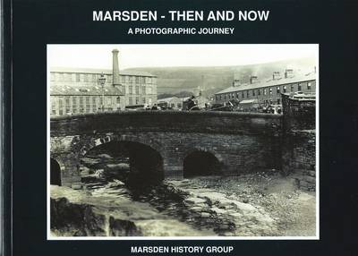 Marsden - Then and Now: A Photographic Journey