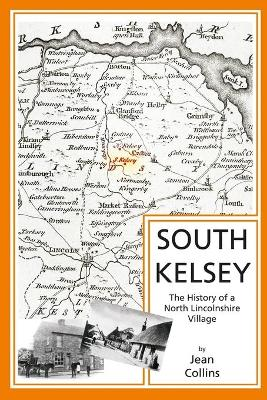 South Kelsey: The History of a North Lincolnshire Village