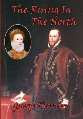 The Rising in the North: The Rising of the Northern Earls