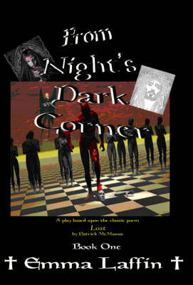 From Night's Dark Corner: Book 1