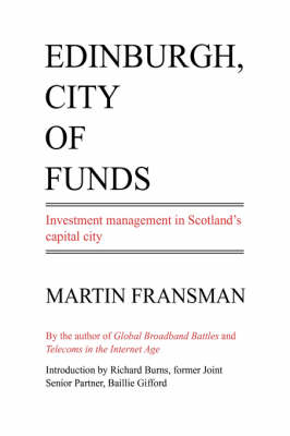 Edinburgh, City of Funds: Investment Management in Scotland's Capital City