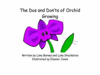 The Dos and Donts of Orchid Growing