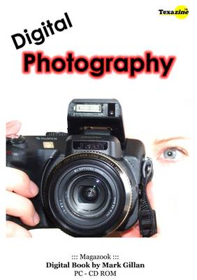 Digital Photography: Complete Guide to Digital Photography