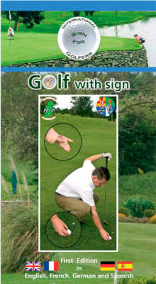 Golf with Sign: International Sign Language: 2007