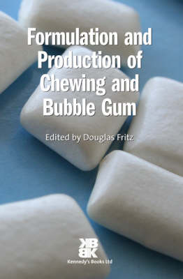 Formulation and Production of Chewing and Bubble Gum