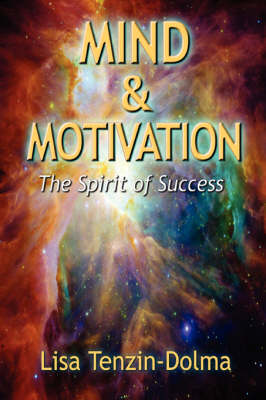 Mind & Motivation: The Spirit of Success
