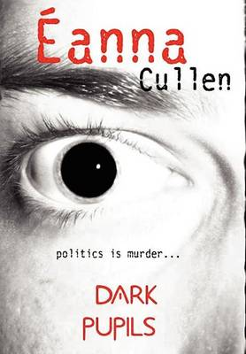 Dark Pupils (cowardice)