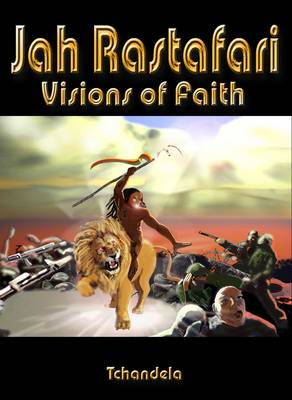 Jah Rastafari - Visions of Faith: v. 1