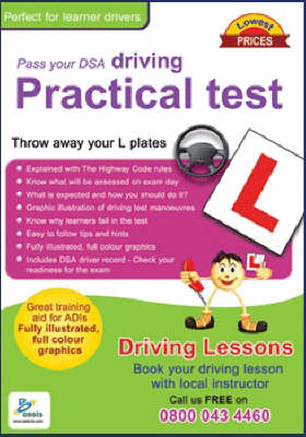 Pass Your DSA Driving Practical Test: Throw Away Your L Plates