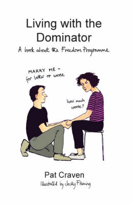 Living with the Dominator: A Book About the Freedom Programme