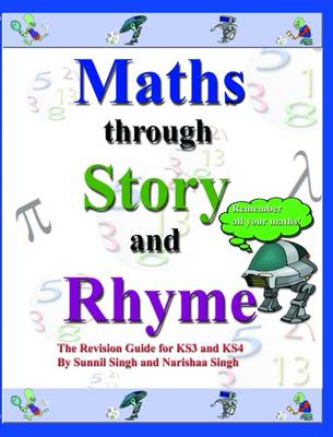 Maths Through Story and Rhyme: A Revision Guide for Key Stages 3 and 4