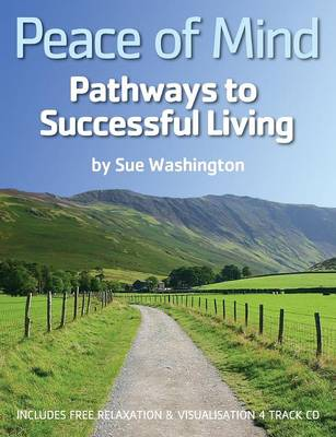 Peace of Mind: Pathways to Successful Living