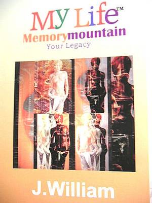 My Life - Memory Mountain