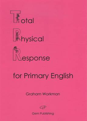Total Physical Response for Primary English