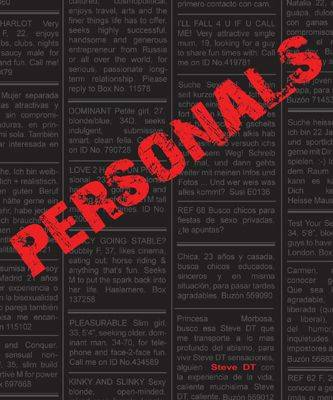 Personals: Desires in Print (featuring the Photography of Steve DT)