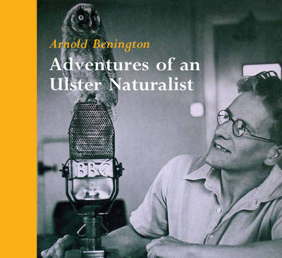 Adventures of an Ulster Naturalist