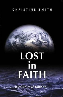 Lost in Faith: It Could Take Faith...