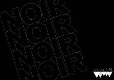 NOIR: The Black Book of Art and Fashion: v.1