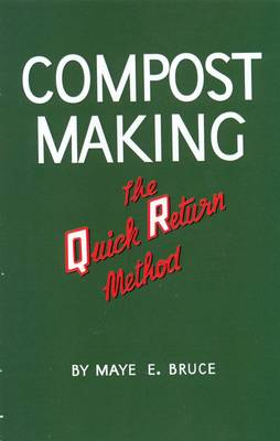 Compost Making: The Quick Return Method