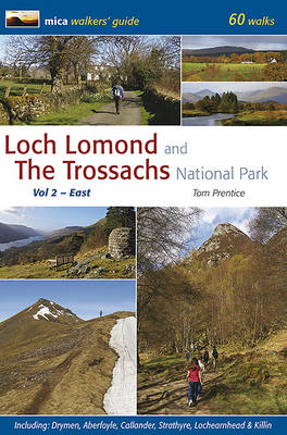 Loch Lomond and the Trossachs National Park: v. 2: East