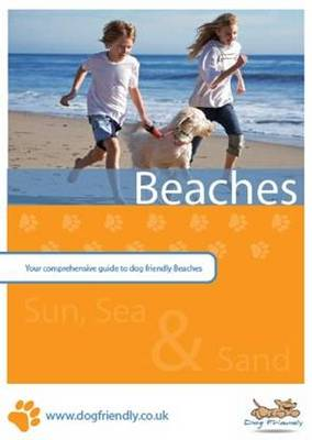 Dog Friendly Beaches: Your Comprehensive Guide to Dog Friendly Beaches