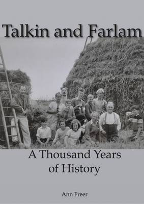 Talkin and Farlam: A Thousand Years of History