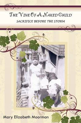 The Vine of a Naked Child: Sacrifice Before the Storm